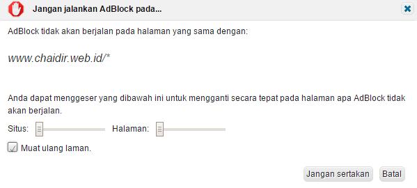 Jangan Jalankan AdBlock pada Chaidir Web