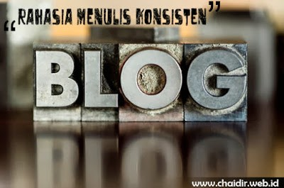 Rahasia--Cara-Menulis-Konsisten-di-Blog
