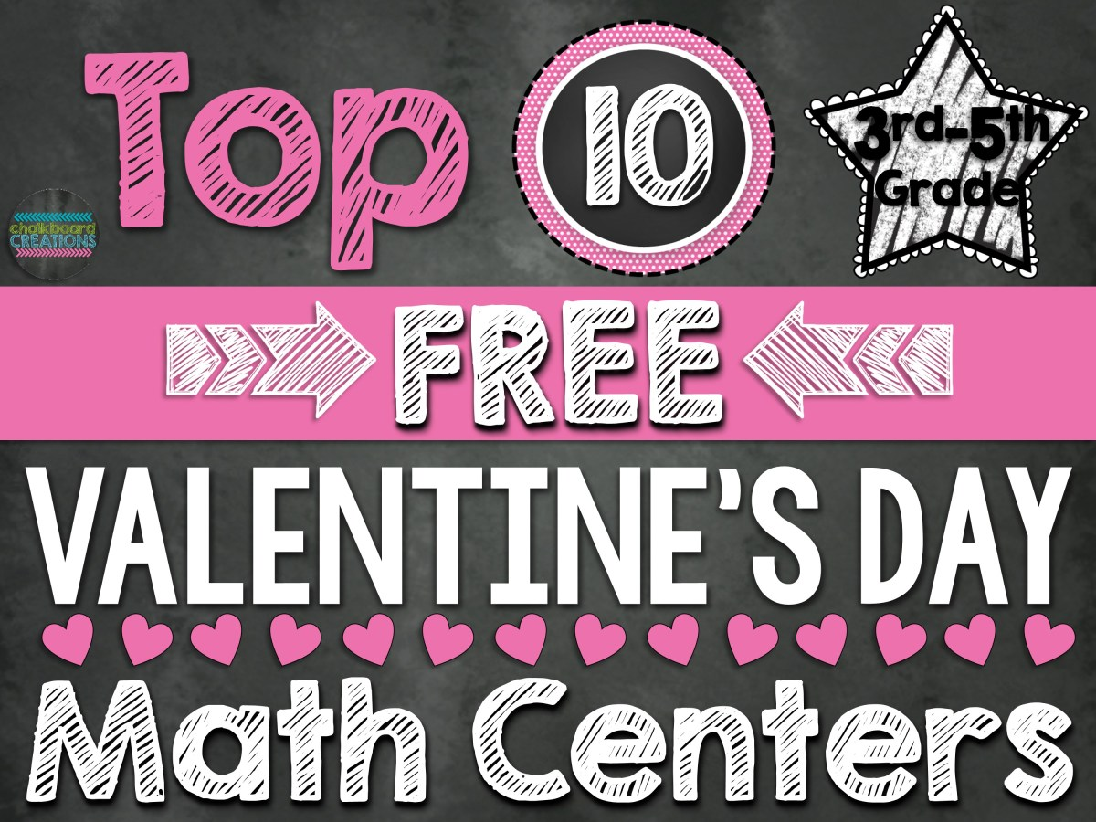 Top 10 FREE Math Centers for Valentines Day (3rd-5th)
