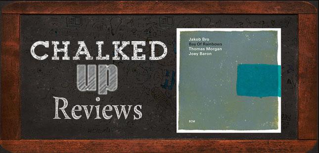jakob-bro-chalked-up-reviews-cd-post