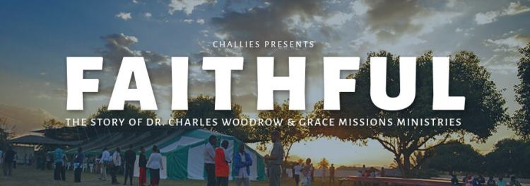 Devoted: The Story of Dr. Charles Woodrow & Grace Missions Ministries