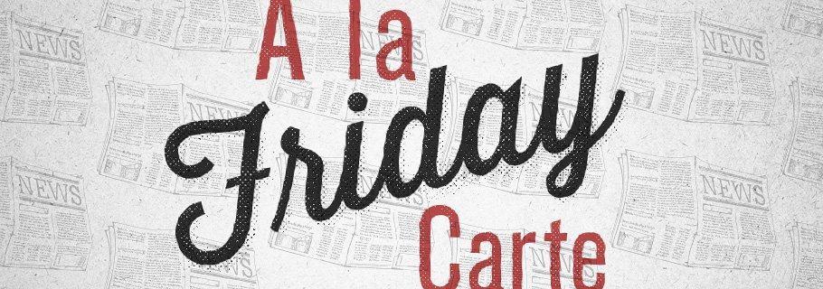 A La Carte (September 7)