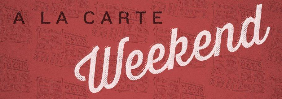 Weekend A La Carte (September 1)