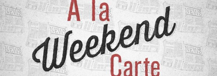 Weekend A La Carte (Might 25)
