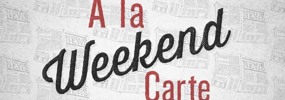 Weekend A La Carte (September 15)