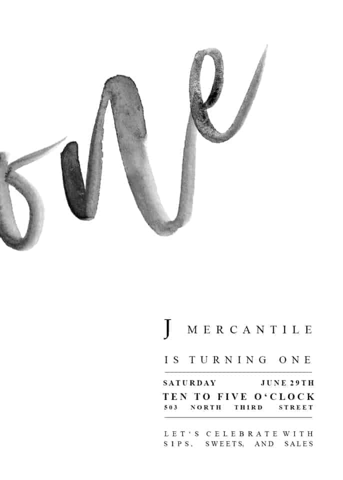 J Mercantile One Year Anniversary
