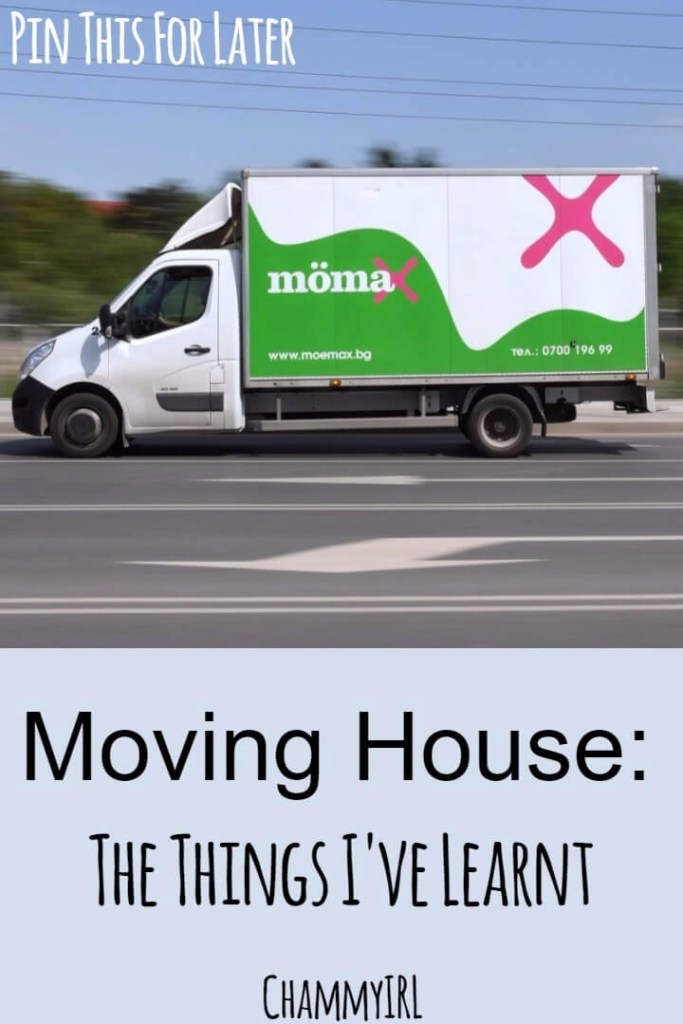 Moving House: The Things I've Learnt