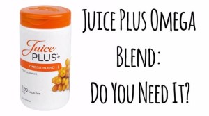 Juice Plus Omega Blend: Do You Need It?
