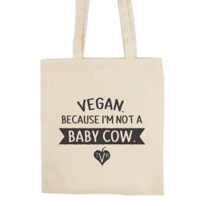 Not a Baby Cow Tote