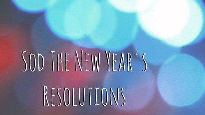 Sod The New Years Resolutions cleaning (1)