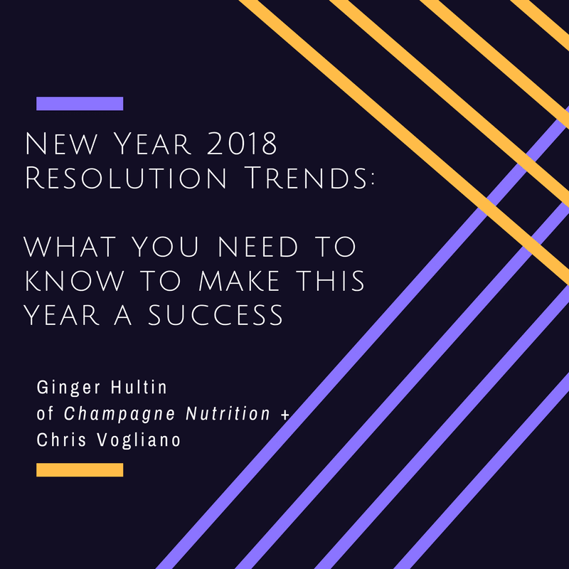 New Year 2018 Resolution Trends: what you need to know to make this year a success