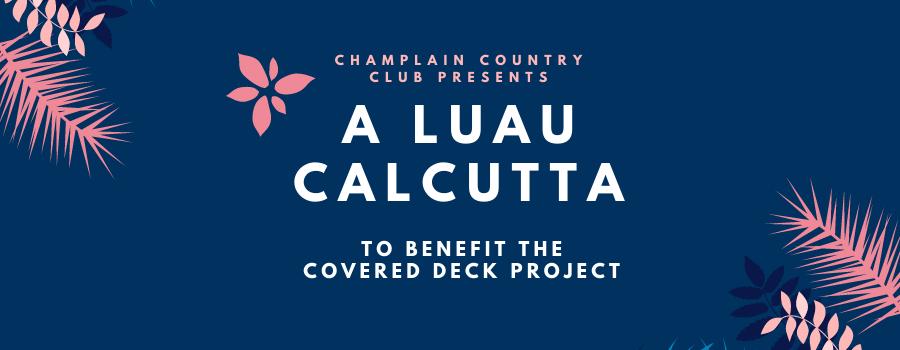Presenting a Luau Calcutta!