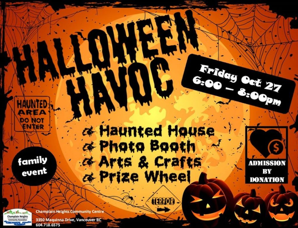 Halloween  HavocFriday Octoboer 27, 6-8pm Family Event Haunted House, Photo Booth Arts & Crafts Prize Wheel