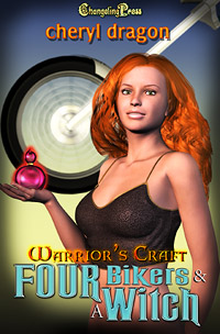 Warrior's Craft: Four Bikers & A Witch by Cheryl  Dragon