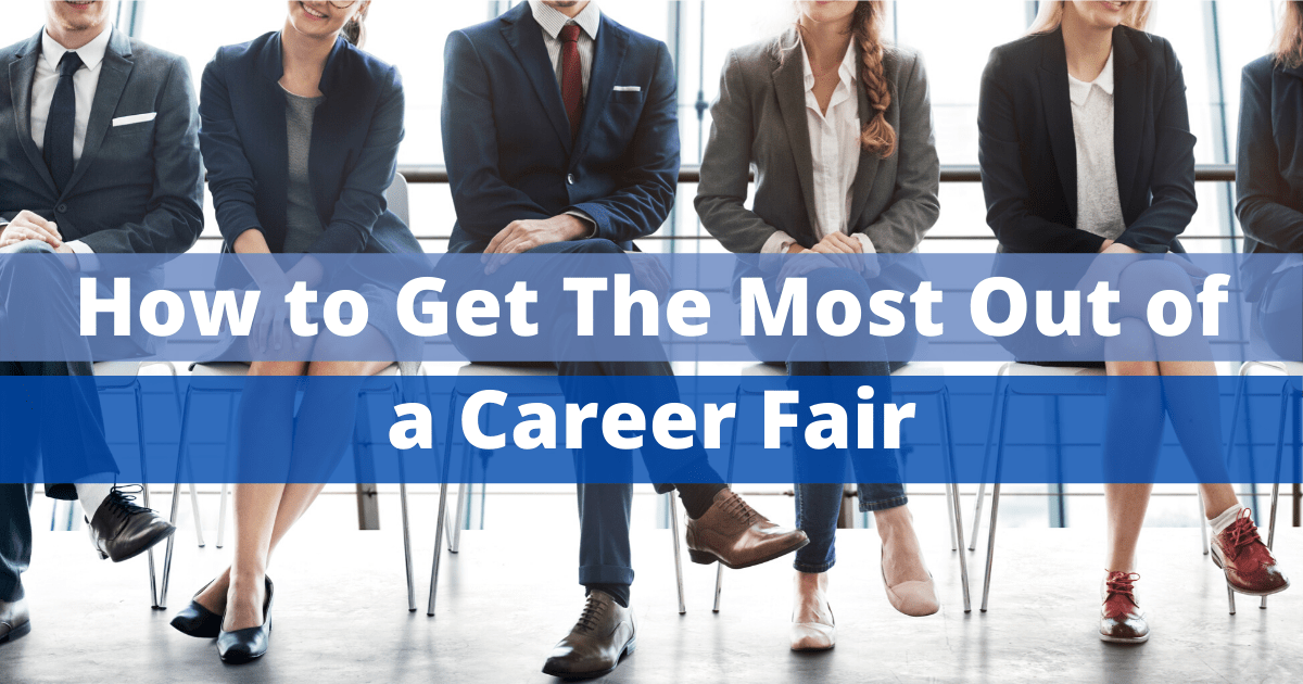 How to get the most out of a career fair