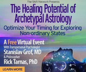Healing through Archetypal Astrology with Stan Grof & Rick Tarnas: FREE from The ShiftNetwork 4 Healing through Archetypal Astrology with Stan Grof & Rick Tarnas: FREE from The ShiftNetwork