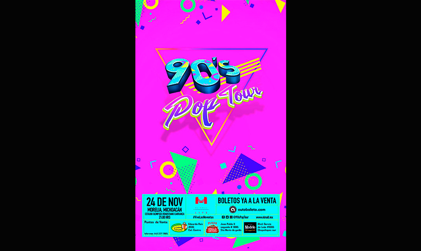 pre-venta-boletos-gira-90-s-pop-tour-Morelia