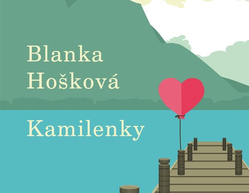 Blanka Hošková – Kamilenky