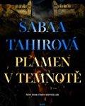 Sabaa Tahirová – Plamen v temnotě
