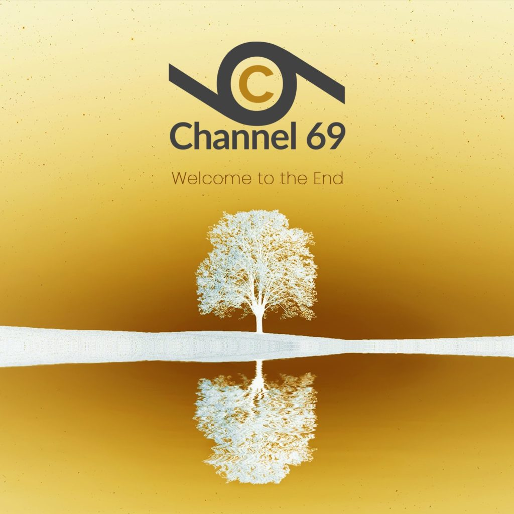 Channel 69 - Welcome to the End cover