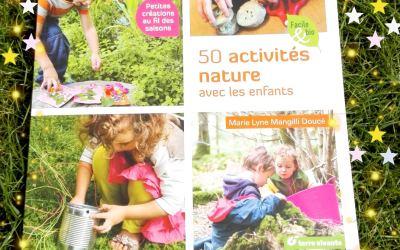 50 activités nature avec les enfants