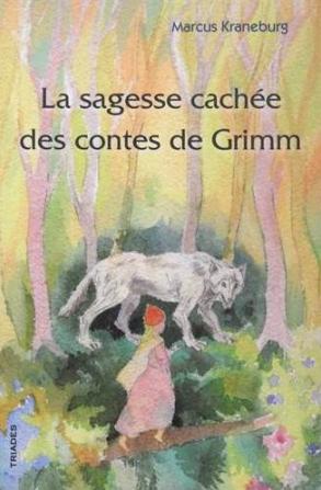 La sagesse des contes de Grimm