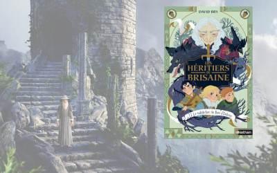 Courte chronique : Une saga de fantasy pour la jeunesse avec «Les héritiers de Brisaine» de David Bry