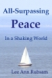 All-Surpassing Peace, by Lee Ann Rubsam