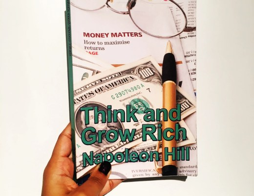 Think And Grow Rich by Napoleon Hill. Review and Summary by Charelle