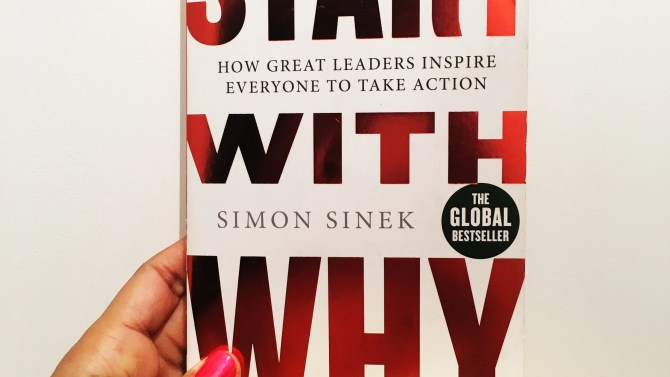 Start With Why Book Review By Charelle Griffith