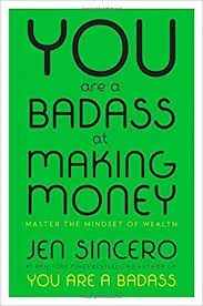You Are A Badass At Making Money by Jen Sincero - Review by Charelle