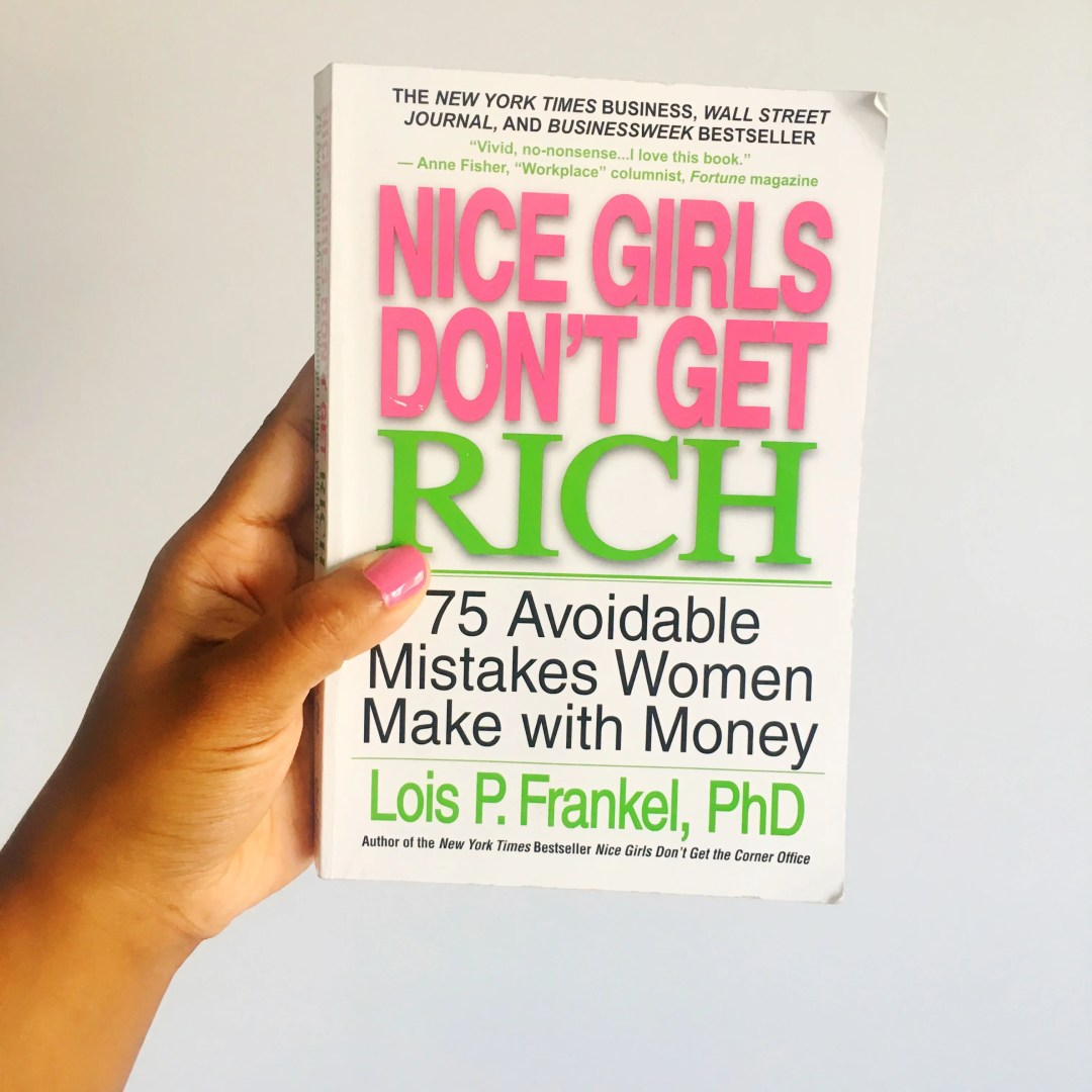 Nice Girls Don't Get Rich by Lois P Frankel - Book Review by Charelle Griffith