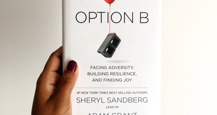 Option B By Sheryl Sandberg And Adam Grant. Book Review By Charelle Griffith