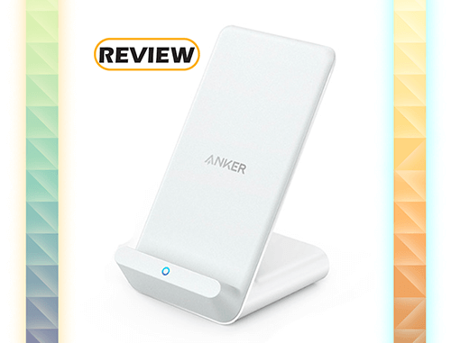 Anker Powerwave Fast Wireless Charging Stand Review