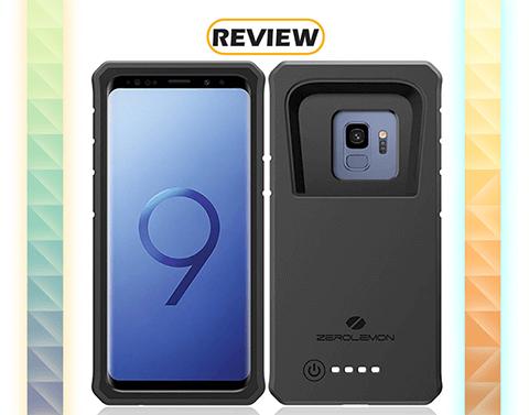 ZeroLemon Galaxy S9 8,000mAh Battery Case Review