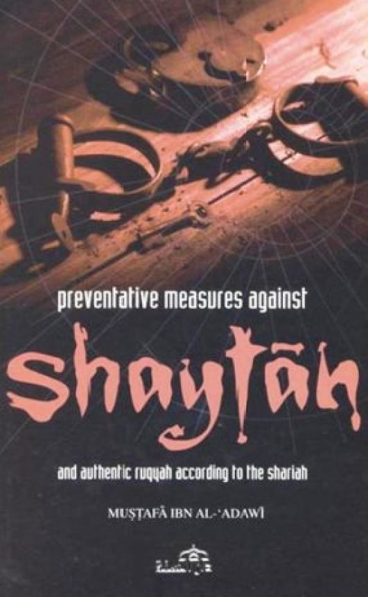 Preventative Measures Against Shaytan