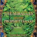 The Miracles of Our Prophet (PBUH)