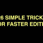 26 Simple Tricks for Faster Editing (Premiere Pro CC) by Derek Lieu