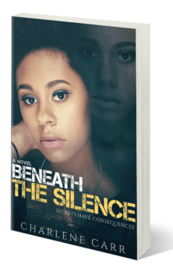 Beneath the Silence Charlene Carr Young Adult and Women's Fiction