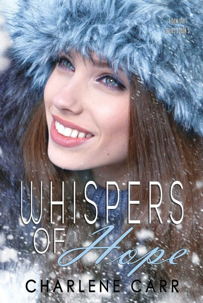 Whispers of Hope by Charlene Carr