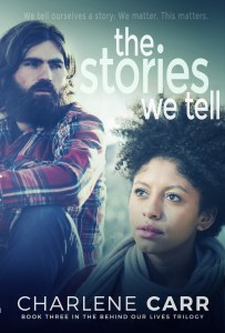 The Stories We Tell by Charlene Carr