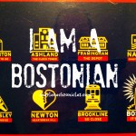 I am a Patriot, I am a Bostonian.