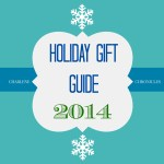 Holiday Gift Guide 2014: Tots to Teens