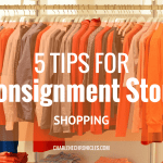5 Tips for Consignment Store Shopping