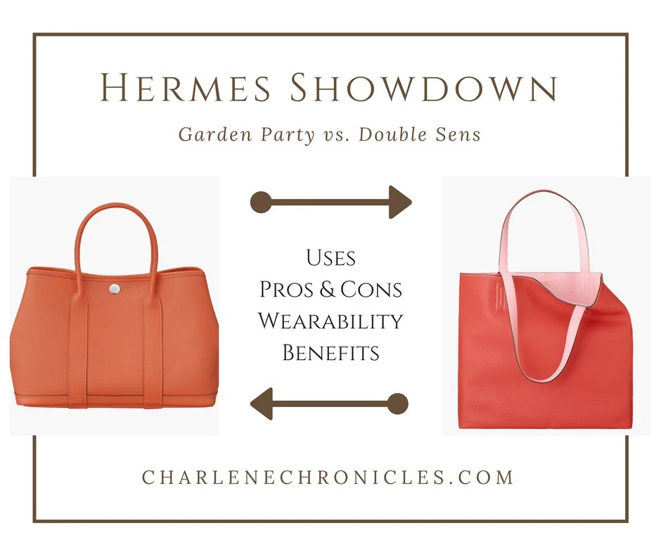 cba8454b9e68 Hermes Double Sens vs. Garden Party - Charlene Chronicles
