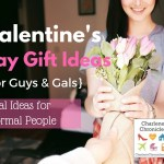 Three Easy and Inexpensive But Classy Valentine's Day Gift Ideas for Guys and Girls