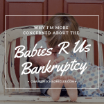 Why I'm More Worried about Babies R Us Closing