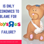 Is Only Economics to Blame for Toys R Us' Failure?