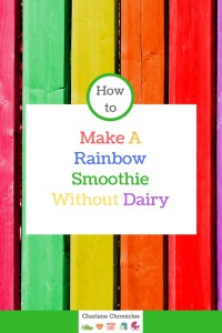 a smoothie recipe without milk and you can make it a rainbow one!