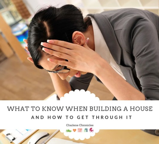 What to Know When Building a House by CharleneChronicles